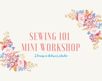 Sewing 101 Mini Workshop with Andrea in The Plains, Virginia Sewing Studio Saturday, July 21, 2018
