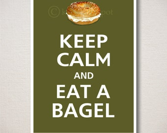 Keep Calm and EAT A BAGEL Typography Kitchen Art Print