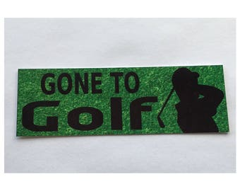 Gone To Golf Sign Wall Hanging Room Golfing Golf Ball Course