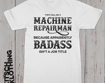 Machine Repairman T-shirt   Repairman Shirt   Machinist T-shirt   Profession Tee Shirt   Machine Repair   Job Totle Shirt   Gift For Him
