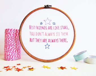 Best Friend Gift, Long Distance Friendship Gift, BFF Gift, Bestie Gift / Best Friends Are Like Stars....Bespoke Hand Embroidered Hoop