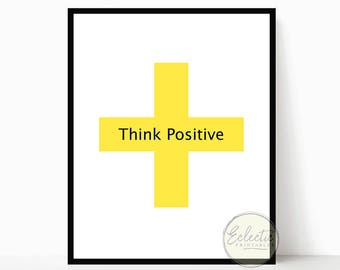 Printable Quote, Printable Wall Decor, Printable Wall Art, Think Positive, Instant Download, Swiss Cross, Plus Sign, Yellow, Typography