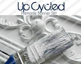 """Premade Shop Banner Set - Premade Etsy Banner Set - Etsy Shop Banner - Avatar - Facebook - """"Up Cycled"""" Banner Set"""
