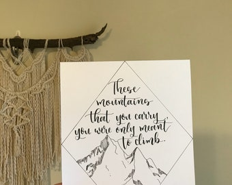 These Mountains That You Carry Hand Lettered Print 8x10