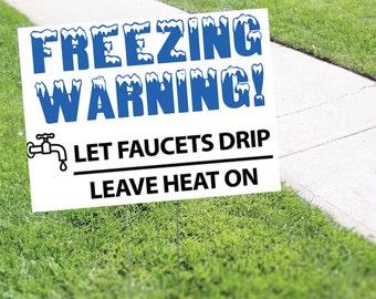 Freezing Warning Alert Yard Sign Corrugated Plastic with Free Stake