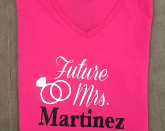 Bride to Be Shirt- Future Mrs. Shirt