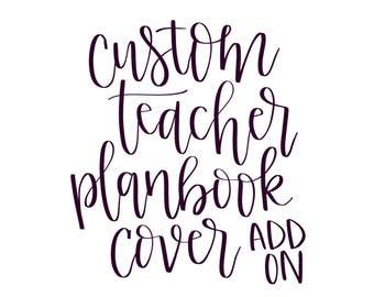 TEACHER PLANBOOK COVER Customization Add-On