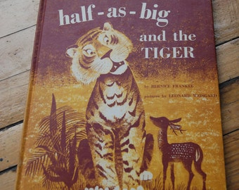 Vintage Children's Book, Half-As-Big and the Tiger