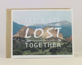 Let's Get Lost Together Greeting Card - Travel Card - Love Card - Photo Card