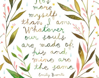 His and Mine art print | Emily Brontë Quote | Watercolor Quote | Valentine's Day | Inspirational Lettering | 8x10 | 11x14