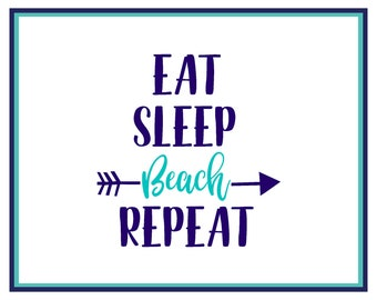 Eat Sleep Beach Repeat Decal - Beach Car Decal - Yeti Decal - Laptop Decal - Beach Sticker - Beach Life - Vinyl Decal - Tumbler Decal -