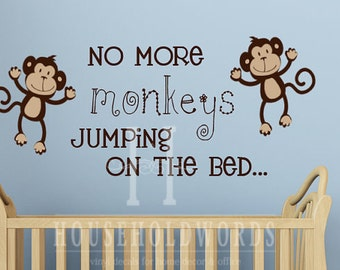 Monkey Decal, No more Monkeys Jumping on the Bed Wall Lettering Decals,  Monkey Wall Quotes, Jungle nursery Decor