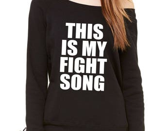 This Is My Fight Song Slouchy Off Shoulder Oversized Sweatshirt