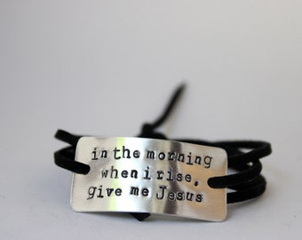 christian bracelet, in the morning when I rise give me Jesus, christian jewely, jesus jewelry, inspirational, christian, christmas gift