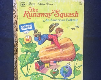 The Runaway Squash, a Little Golden Book #143, 1976 Second Printing, Vintage Collectible a Little Golden Book, Vintage Children's Story Book