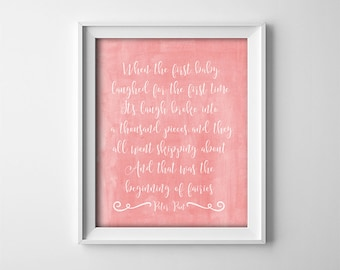 "INSTANT DOWNLOAD 8X10"" printable digital art - ""When the first baby laughed"" - Peter Pan quote - Peach Apricot - Nursery wall decor"