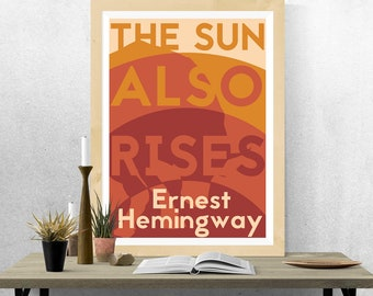 The Sun Also Rises - Ernest Hemingway - Book Cover Poster