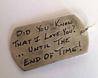 Double Sided Engraved Dog Tag / Writing from Lost Loved one/ -Pendant or Keychain Silver etched writing - Loved ones writing