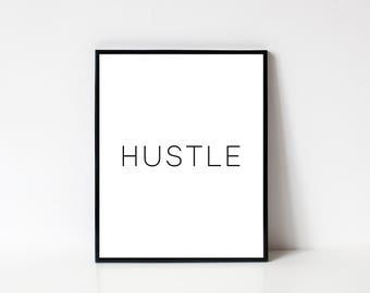 Hustle Wall Art, Inspirational Wall Art, Motivational Wall Art, Printable Wall Art, Wall Decor, Minimalist Wall Art, INSTANT DOWNLOAD