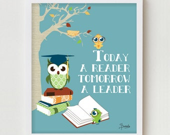 """Reading Books Owl Art Print, Owls Reading Wall Decor, Owl Art, Kids Reading Books """"Today a Reader, Tomorrow a Leader"""""""