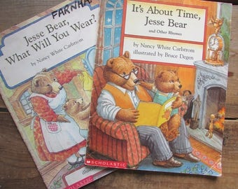 Children's Picture Book Set Jesse Bear What Will You Wear? by Nancy White Carlstrom illustrated by Bruce Degen