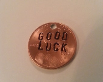 Hand Stamped Penny Custom Made Good luck Charm or Key chain inspiration gift