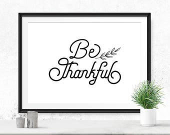 Be thankful wall decor, Digital download art, Horizontal wall art, Be thankful sign, Thankful wall art, Thankful sign, Iloveprintable