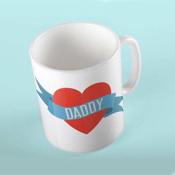 Coffee Mug I Love Daddy - Daddy Heart Mug - Great Mug Gift For Father's Day