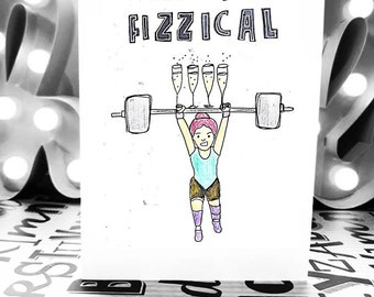 """Lets Get Physical  """"Lets get fizzical"""" A6 Birthday Card"""