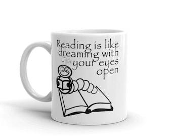 Reading Is Like Dreaming...Mug