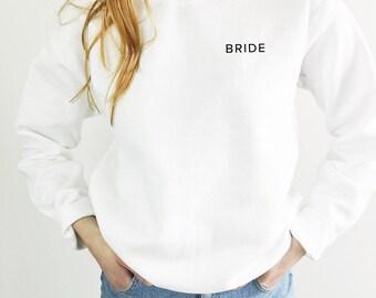 Bride Sweatshirt, Wedding Sweatshirt, Engagement Gift, Wedding Gift, Bachelorette Party Shirts, Bridal Shower Gift, Gift for Bride,