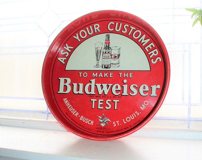 Vintage Beer Tray Ask Your Customers To Make The Budweiser Test 1940s