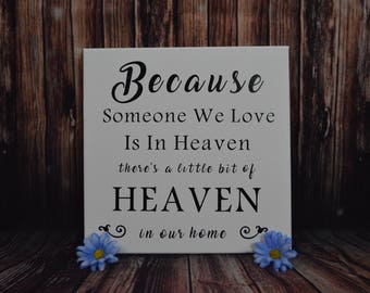 Because Someone We Loves In Heaven, Sympathy Gift, Loss, Grieving, Inspirational, Canvas, Heaven, Loved One, Gift, Wall Decor, Comfort Gift