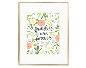 Families are Forever - Floral LDS Quote - Wall Art for Home AZ398