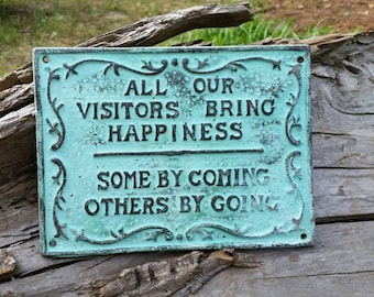 Cast Iron Visitors Welcome Sign - Funny Wall Hanging, Gift for Her, Housewarming Gift, Visitors Sign, Gag Gift, Cast Iron Sign