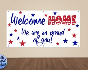 Welcome Home Military Banner - Military Homecoming Sign - Deployment Homecoming Banner - Welcome Home Banner - Welcome Home Military Sign