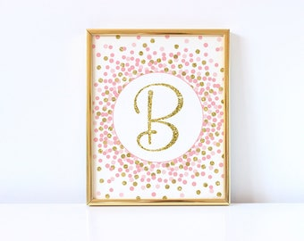 B Initial Printable Letter B Sign Pink Gold Nursery Decor Baby Girl Nursery Wall Decor Pink And Gold Confetti Decorations