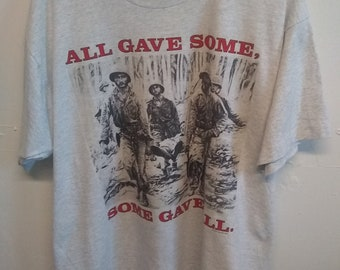 Vintage War Soldier All gave Some Some Gave All T-shirt Xl