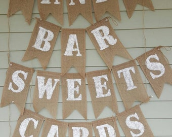 3 wedding burlap banners. Cards, sweets, candy bar.