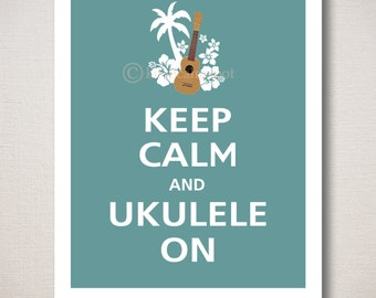 Keep Calm and UKULELE ON Typography Art Print