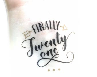 21st Birthday Party Temporary Tattoos - 21st Birthday Party Favors - Birthday tattoos - Finally 21 - Finally Legal - 21 and Legal