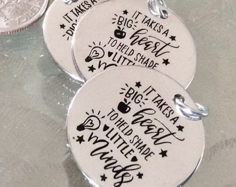 """3 """"It takes a big heart to shape little minds"""" Pendants, New Series, Silver plated necklace, Boho Necklace, teacher charm"""