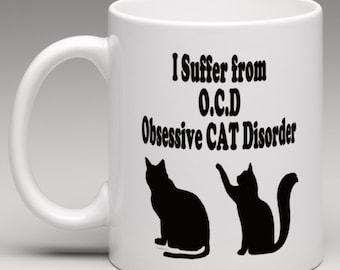 I Suffer from OCD Obsessive Cat Disorder - Novelty Mug