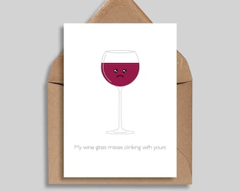 My Wine Glass Misses Clinking With Yours, Friendship Cards, Love Cards, Greeting Cards, Missing You Cards