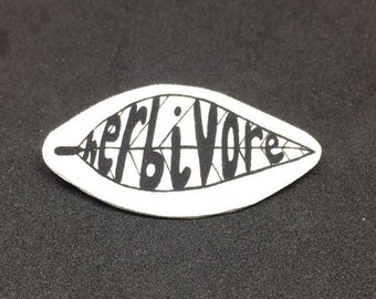 Herbivore - Brooch badge pin - Shrink film - Vegan - Vegetarian - Plant based - Typography - Black and white - Monochrome - Quirky