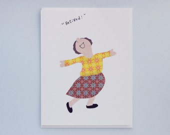 Retired! - print card by Emily Lin