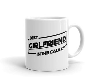 Best Girlfriend in the Galaxy Mug and Coffee or Tea Cup - Classic Girlfriend Gift for Star Wars Lovers