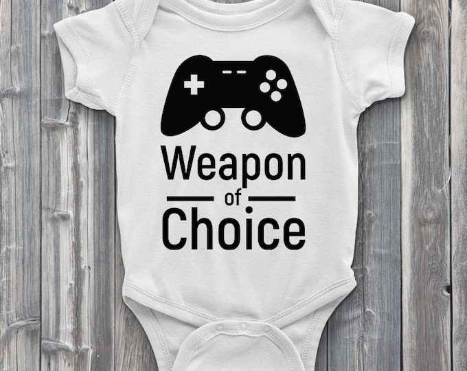 Weapon of choice 100% Soft Cotton Gamer ONESIE