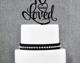 40 Years Loved Cake Topper, Classy 40th Birthday Cake Topper, 40th Anniversary Cake Topper- (T244-40)