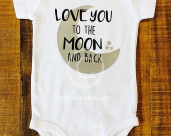 Love You to the Moon and Back Baby Bodysuit